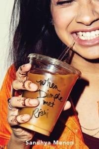When Dimple Met Rishi by Sandhya Menon