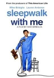 Sleepwalk With Me Film cover art
